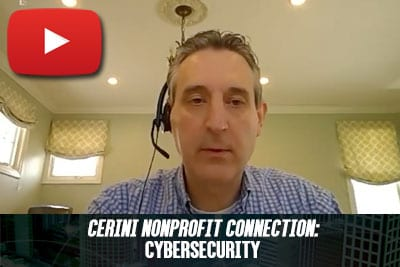 Cerini Nonprofit Connection: Cybersecurity