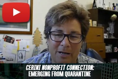 Cerini Nonprofit Connection: Emerging from Quarantine