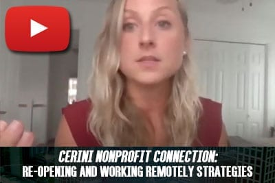 Cerini Nonprofit Connection: Re-Opening and Working Remotely Strategies